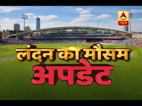 Champions Trophy 2017: Here is London weather report before India Vs Sri Lanka