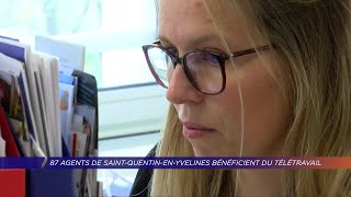 Yvelines | 87 agents de Saint-Quentin-en-Yvelines en télétravail