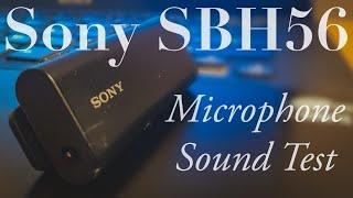 Sony SBH56 Mic Test (Real life)