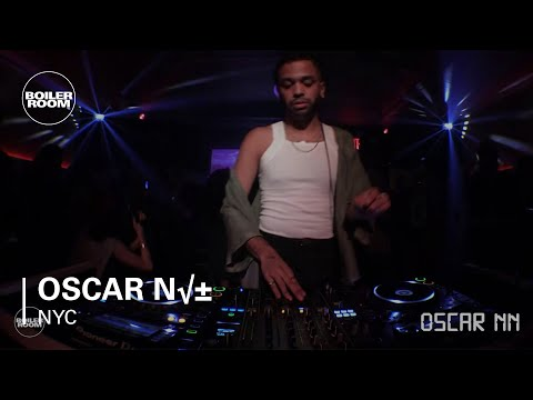 Oscar Nñ Boiler Room New York DJ Set