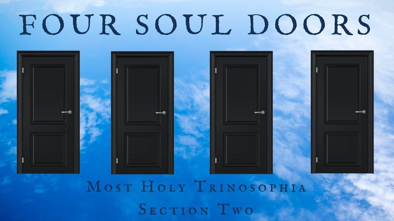 2. Four Soul Doors - MOST HOLY TRINOSOPHIA