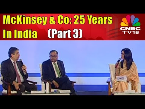 McKinsey & Co: 25 Years In India (Part 3)   CNBC TV18