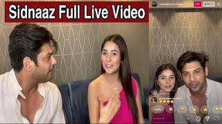 SidNaaz First Live Together | Instagram Full Video | #SidharthShukla #ShehnaazGill #SidNaazians