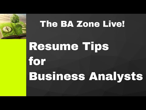 Business Analyst Resume Tips - The BA Zone Live!