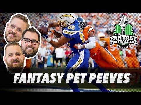 Fantasy Football 2017 - Fantasy Football Pet Peeves, Hype Train + UDK Release - Ep. #383