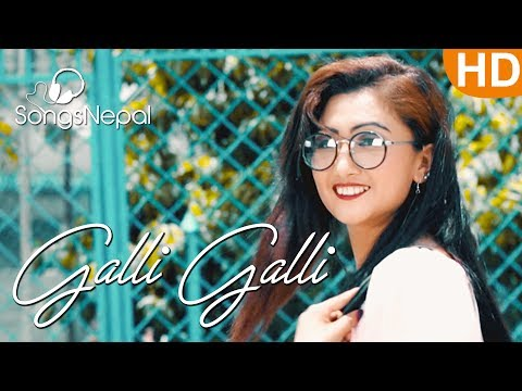 Galli Galli - John Rai | New Nepali Pop Song 2017