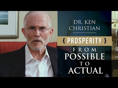 Achieving Prosperity: From Possible to Actual