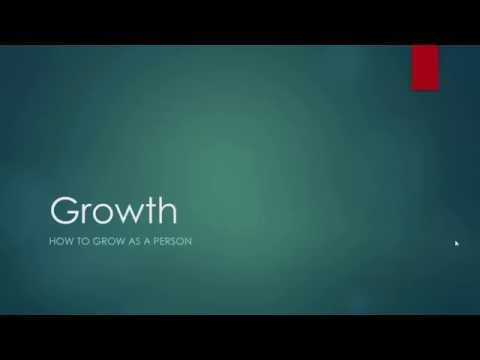 Growth: The Only Way to Grow as a Person