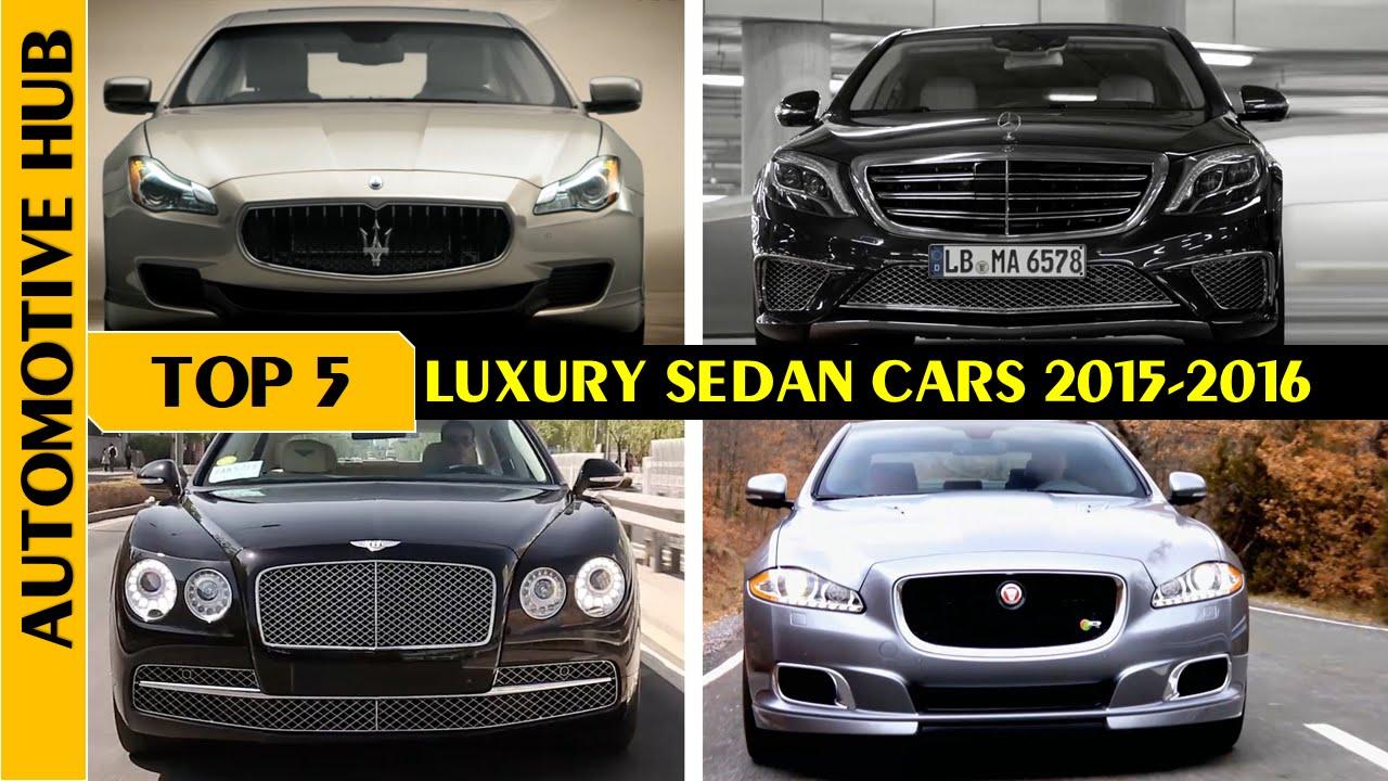 Luxury Vehicle: TOP 5 Luxury Sedan Cars 2016