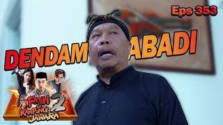 WADUH!! Selama Ini Ki Runtah Punya Dendam Sama Ridwan - Fatih Di Kampung Jawara Eps  353 PART 1