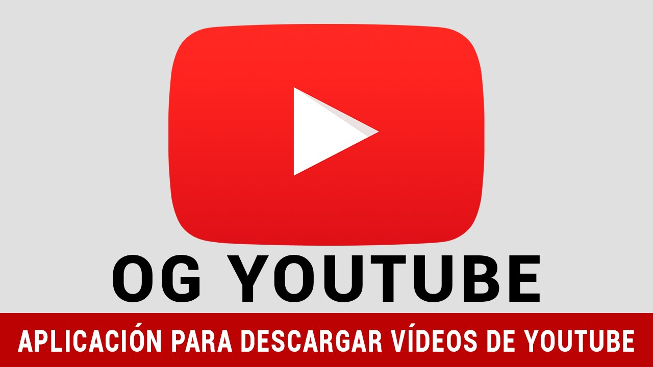 aplicacion para descargar videos de youtube gratis