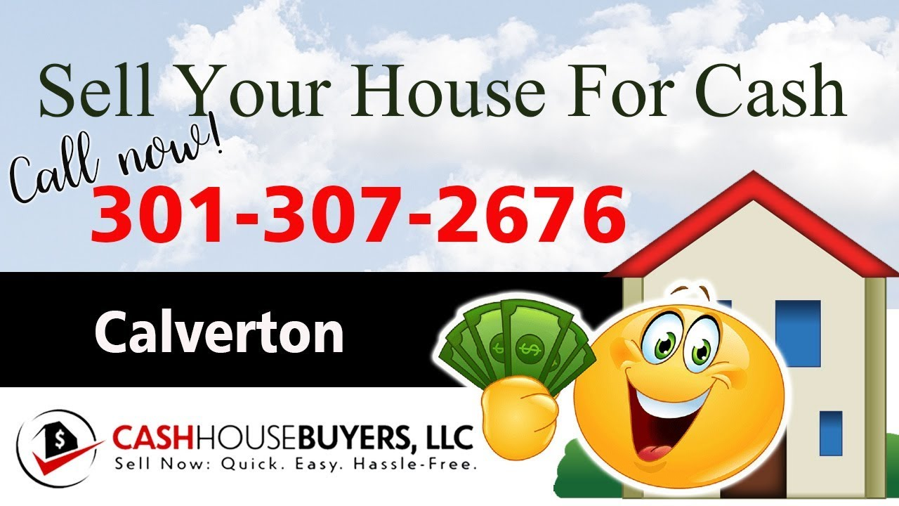 SELL YOUR HOUSE FAST FOR CASH Calverton MD   CALL 301 307 2676   We Buy Houses Calverton MD