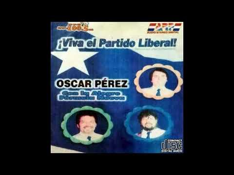 OSCAR PÉREZ CON LA ALEGRE FORMULA NUEVA - ! VIVA EL PARTIDO LIBERAL ¡ - Discos ARP