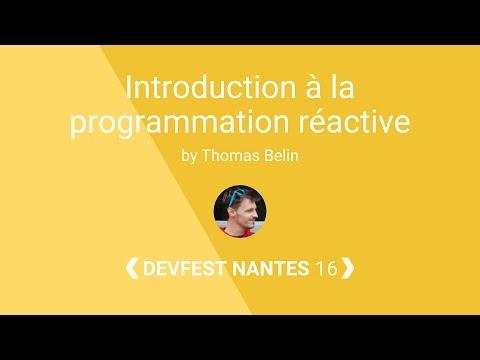 [DevFest Nantes 2016] Introduction à la programmation réactive