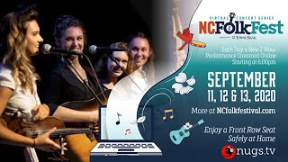 The North Carolina Folk Festival 2020 Virtual Concert Series: Sunday 9/13/20