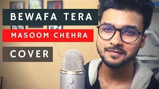 Bewafa Tera Masoom Chehra Cover By Mukul |Jubin Nautiya New Song | Song |Sad Song 2020|New Song 2020