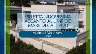 VILLETTA NUOVISSIMA ACCANTO AL LIMPIDO MARE DI GALLIPOLI - Rif. 861295
