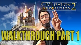 civilization Revolution 2  - Gameplay Walkthrough - Part 1