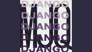Provided to YouTube by The Orchard Enterprises Django (Remastered) ...