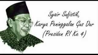 Syair Sufistik, Karya Peninggalan Gus Dur Presiden RI Ke 4