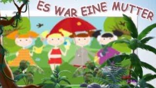 Es war eine Mutter die hatte vier Kinder | Des chansons pour enfants allemands
