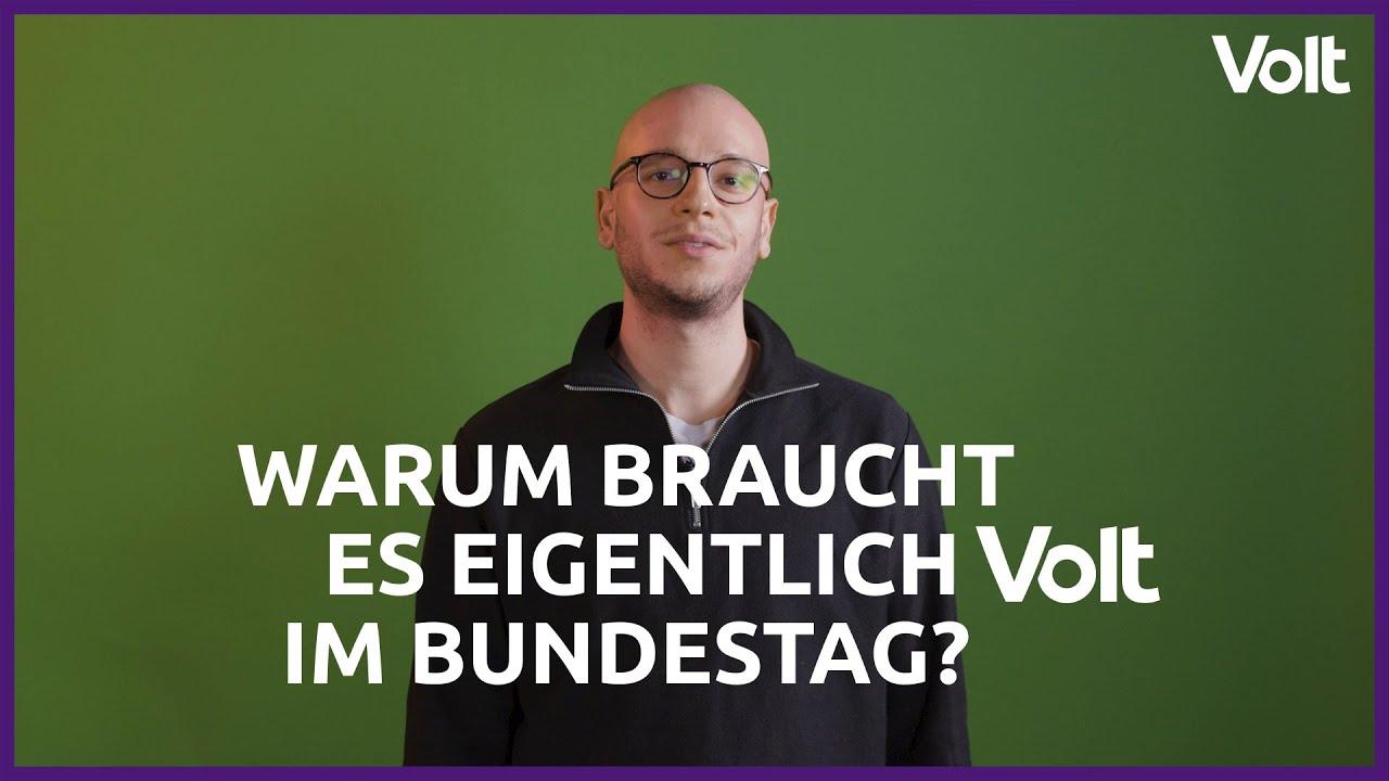YouTube: Warum braucht es Volt im Bundestag?