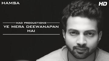 Ye Mera Deewanapan Hai Cover | Hamsa | Abhay Pal | Shivam R Gandhi