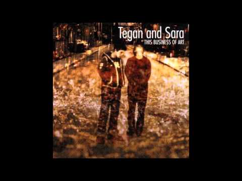This Business of Art (Full Album) - Tegan and Sara