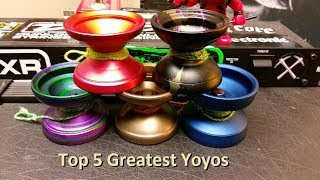 Top 5 Greatest Yoyos Ever