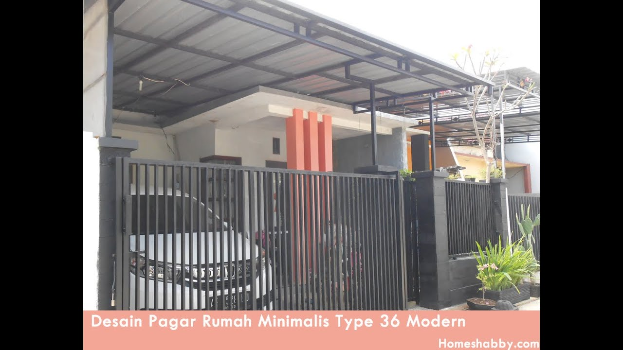 Desain Pagar Rumah Minimalis Type 36 Tampil Lebih Elegan Dan Modern - YouTube