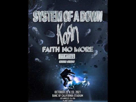 System Of A Down, Korn, Faith No More etc. concert in L.A. postponed again..
