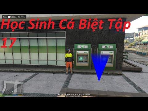Học Sinh Cá Biệt Tập 17 Đi Cướp Cây ATM Trong Thành Phố Kiếm Tỷ ĐôLa !