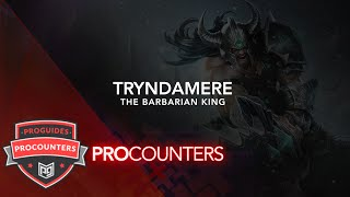 LoL PRO COUNTERS: Tryndamere