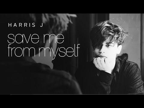 Harris J - Save Me From Myself   Lyric Video (New Single 2017)