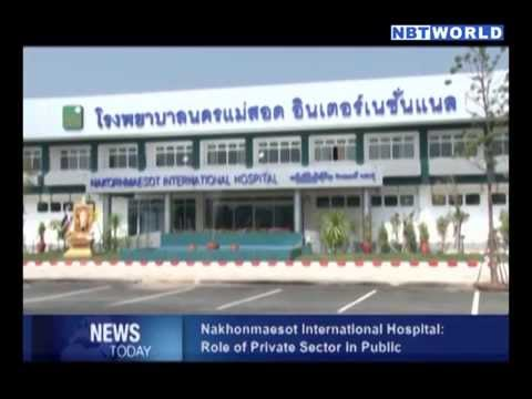 Nakhonmaesot International Hospital: Role of Private Sector in Public  Health Service
