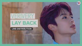 VeriVery(베리베리) - Lay Back(레이백) [Line Distribution]