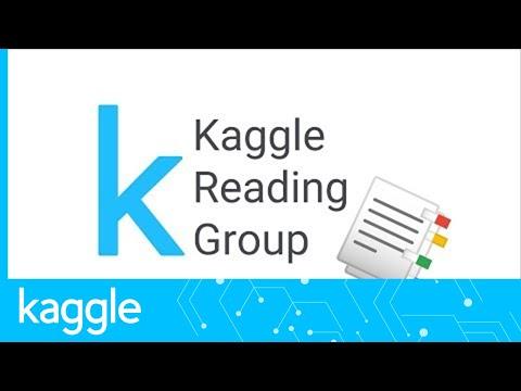 Kaggle Reading Group: Bidirectional Encoder Representations from