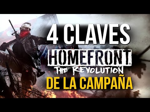 4 CLAVES DE LA CAMPAÑA de HOMEFRONT THE REVOLUTION con gameplay