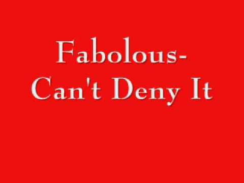 Fabolous-Can't Deny It