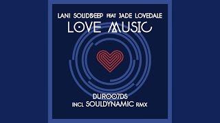 Love Music (Souldynamic Dub)