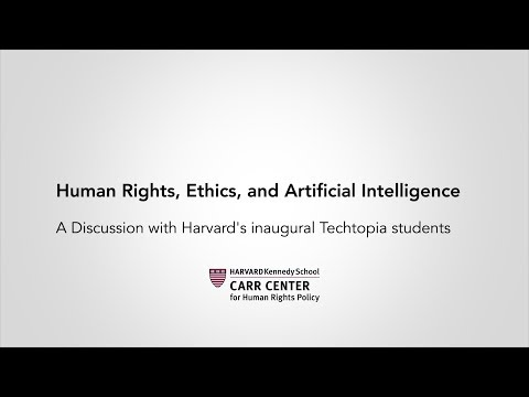 Discussing Human Rights, Ethics, and Artificial Intelligence with Harvard Techtopia Students on YouTube