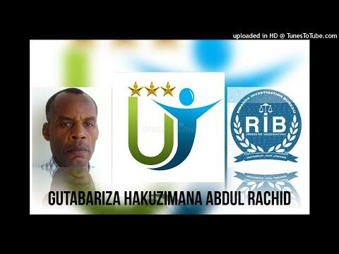 Radio ubumwe :  GUTABARIZA HAKUZIMANA Abdul Rachid 30 08 2021