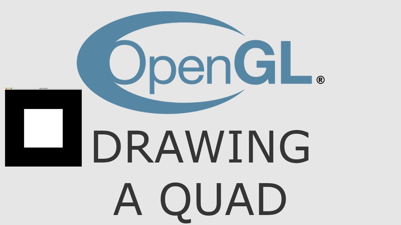 OpenGL Tutorial 5 - Drawing A Quad