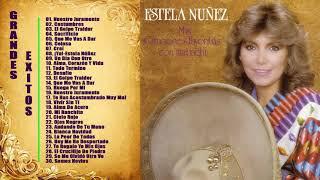 ESTELA NUÑEZ EXITOS ~ PURAS RANCHERAS MEXICANAS VIEJITAS
