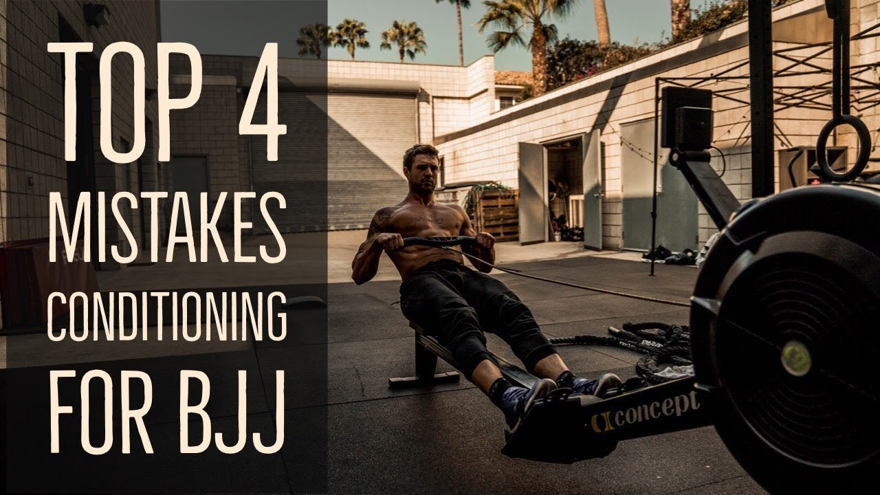 Top 4 Mistakes People Make When Conditioning for BJJ