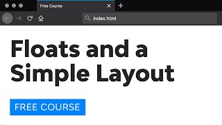 Day 15: Floats, and a Simple Layout (30 Days to Learn HTML & CSS)
