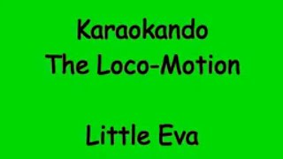 Karaoke Internazionale - Loco Motion - Little Eva - Kylie Minogue ( Lyrics )
