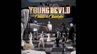 Young Devi D - Never Satisfied Freestyle