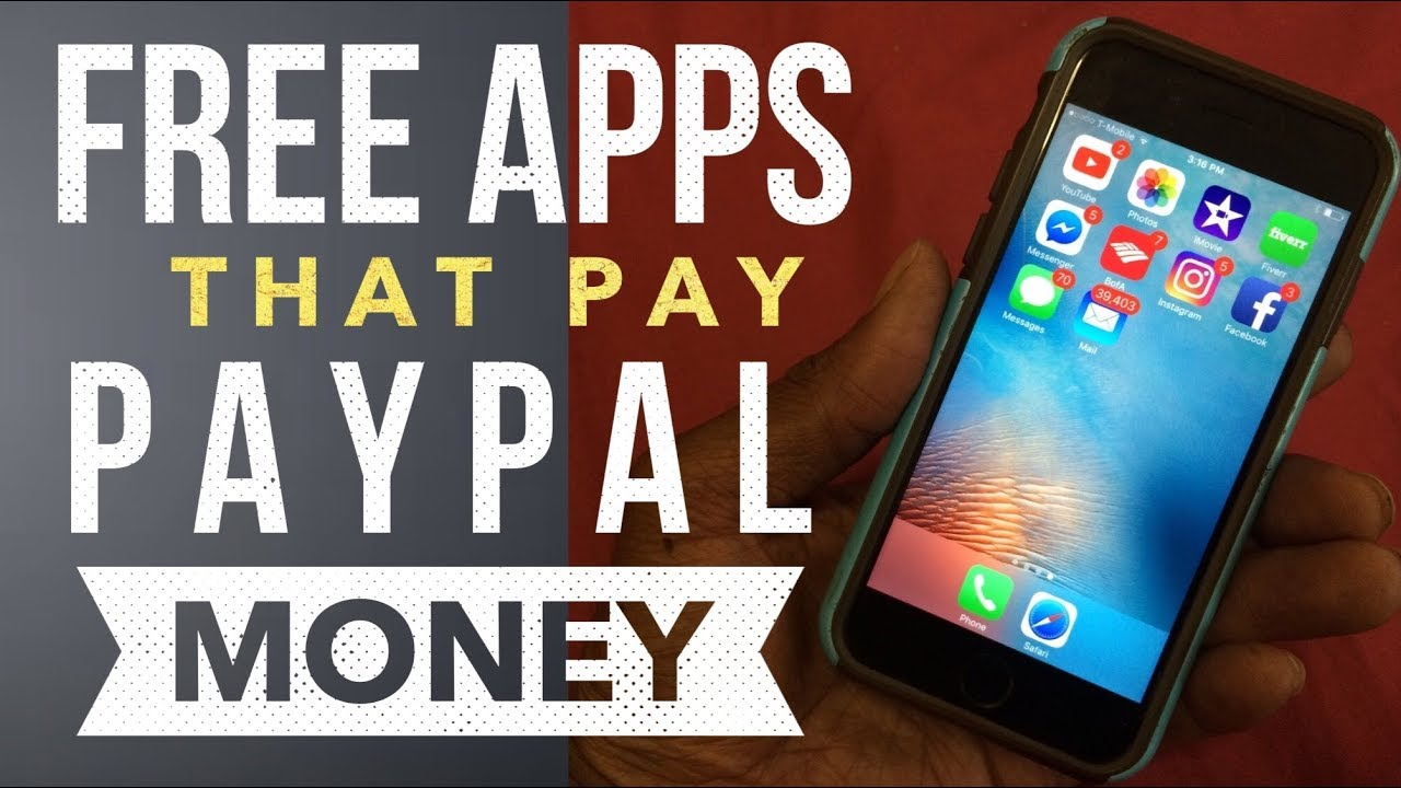 4 Free Apps That Pay You PayPal Money (iPhone or android)
