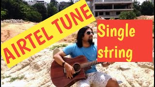 Airtel tune | Guitar lesson | Played on single string